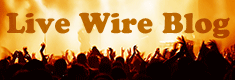 Live Wire Blog