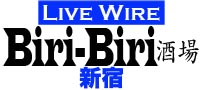 Live Wire「ビリビリ酒場」新宿